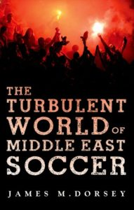 book cover of The Turbulent World of Middle East Soccer